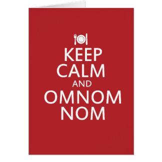 Guarde la calma y Omnom Nom Tarjeta De Felicitación