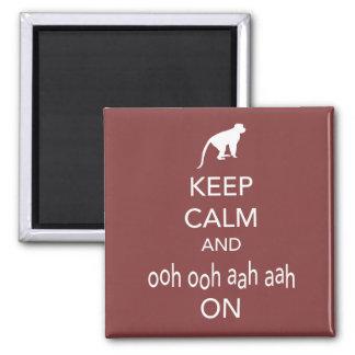 Guarde la calma y Ooh Ooh Aah Aah en diseño del mo Imanes
