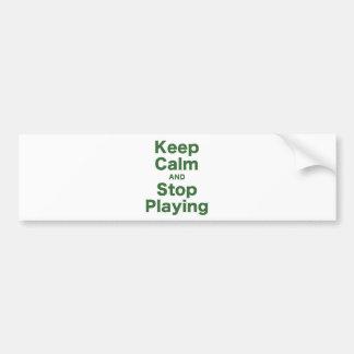 Guarde la calma y pare el jugar pegatina para auto
