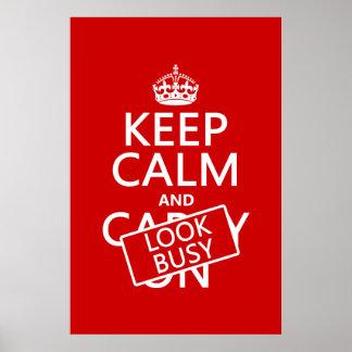 Guarde la calma y parezca ocupado (cualquier color póster