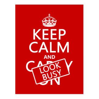 Guarde la calma y parezca ocupado (cualquier color tarjetas postales