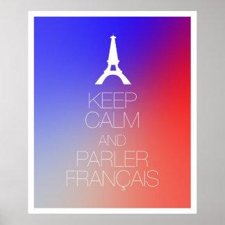 Guarde la calma y Parler Francais Póster