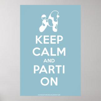 Guarde la calma y Parti en el poster los azules c
