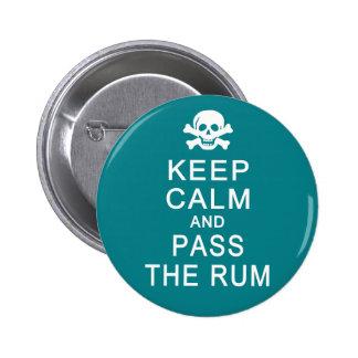 Guarde la calma y pase el botón del ron pins