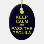 Guarde la calma y pase el ornamento del Tequila, p Ornamento De Reyes Magos