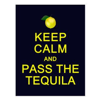 Guarde la calma y pase la postal del Tequila, pers