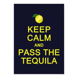 Guarde la calma y pase la tarjeta del Tequila, Invitación Personalizada