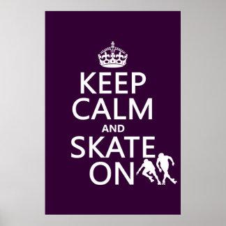 Guarde la calma y patine en (rollerskates) póster