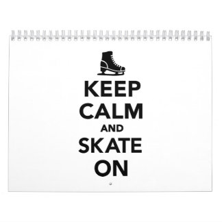 Guarde la calma y patine encendido calendario de pared