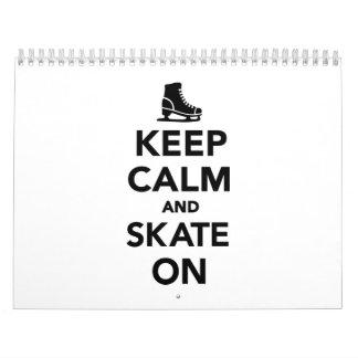 Guarde la calma y patine encendido calendario