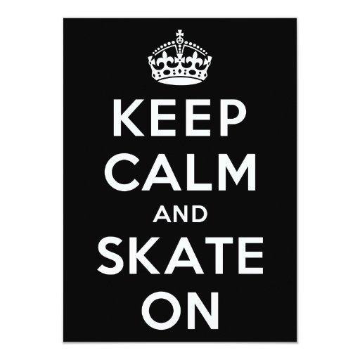 """Guarde la calma y patine encendido invitación 4.5"""" x 6.25"""""""