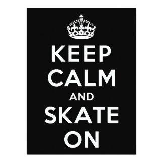 """Guarde la calma y patine encendido invitación 6.5"""" x 8.75"""""""
