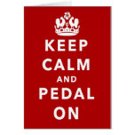 Guarde la calma y Pedal encendido Felicitación