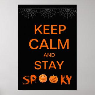 Guarde la calma y permanezca fantasmagórico, poste póster