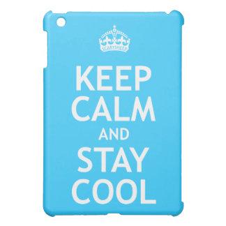 Guarde la calma y permanezca fresco