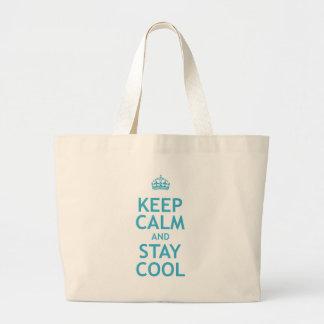Guarde la calma y permanezca fresco bolsa de tela grande