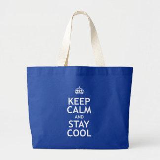 Guarde la calma y permanezca fresco bolsa tela grande