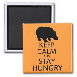 Guarde la calma y permanezca hambriento imán cuadrado
