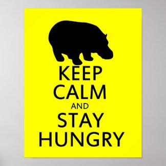 Guarde la calma y permanezca hambriento poster