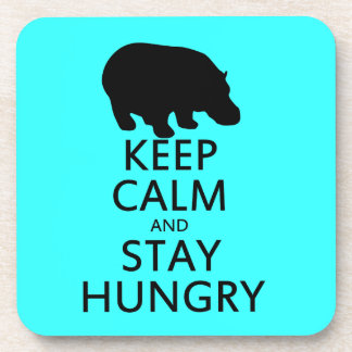 Guarde la calma y permanezca hambriento posavasos de bebida