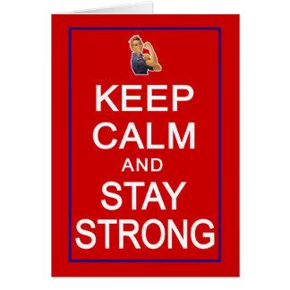 Guarde la calma y permanezca las derechas para tarjeta de felicitación
