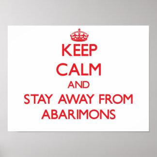 Guarde la calma y permanezca lejos de Abarimons Impresiones