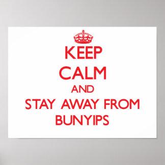 Guarde la calma y permanezca lejos de Bunyips Posters