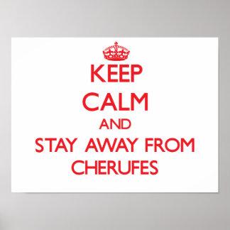 Guarde la calma y permanezca lejos de Cherufes Posters