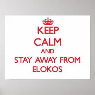 Guarde la calma y permanezca lejos de Elokos Poster