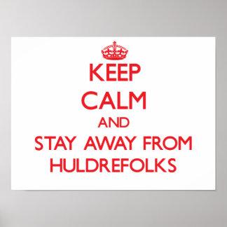 Guarde la calma y permanezca lejos de Huldrefolks Posters