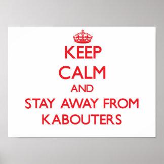 Guarde la calma y permanezca lejos de Kabouters Posters