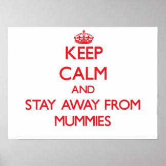 Guarde la calma y permanezca lejos de momias poster