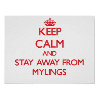 Guarde la calma y permanezca lejos de Mylings Impresiones