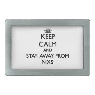 Guarde la calma y permanezca lejos de Nixs