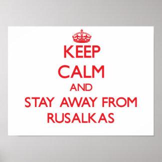 Guarde la calma y permanezca lejos de Rusalkas Poster
