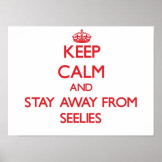 Guarde la calma y permanezca lejos de Seelies Poster