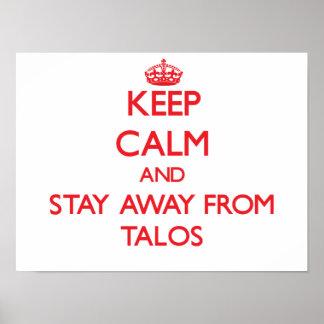 Guarde la calma y permanezca lejos de Talos Póster