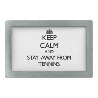 Guarde la calma y permanezca lejos de Tennins