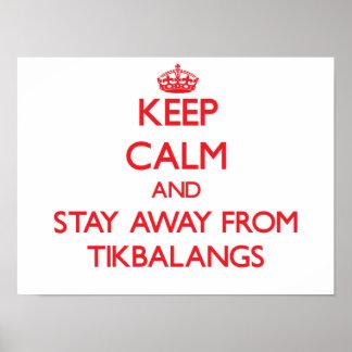 Guarde la calma y permanezca lejos de Tikbalangs Posters