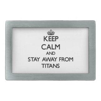 Guarde la calma y permanezca lejos de titanes