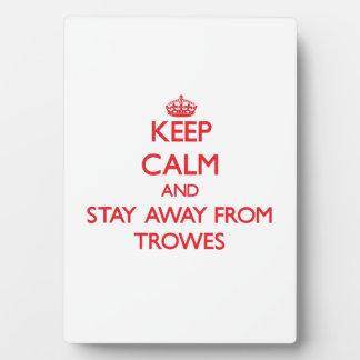 Guarde la calma y permanezca lejos de Trowes