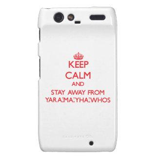 Guarde la calma y permanezca lejos de Yara-mA-yha- Droid RAZR Carcasa