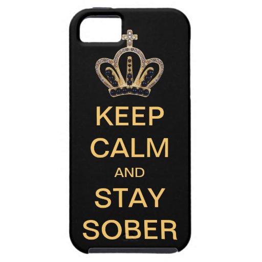 Guarde la calma y permanezca sobrio iPhone 5 Case-Mate cobertura