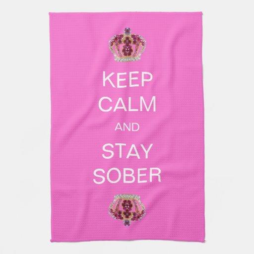 Guarde la calma y permanezca sobrio toalla