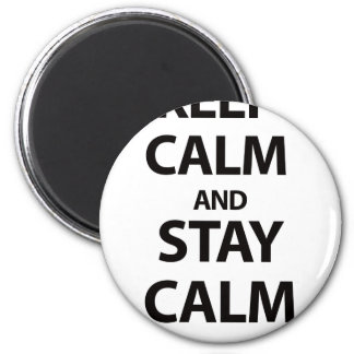 Guarde la calma y permanezca tranquilo imán redondo 5 cm