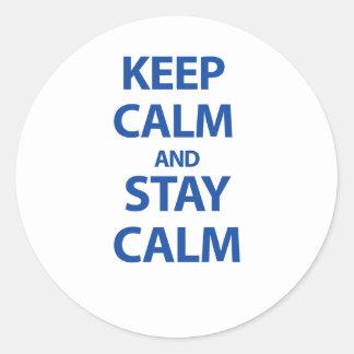 Guarde la calma y permanezca tranquilo pegatina redonda