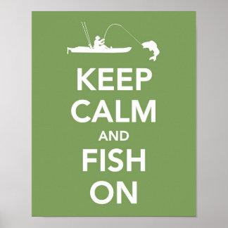 Guarde la calma y pesque en la impresión póster