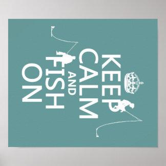 Guarde la calma y pesque encendido - los colores a póster