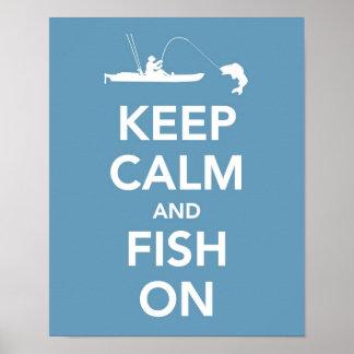 Guarde la calma y pesque encendido poster