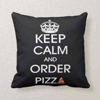 Guarde la calma y pida la pizza cojín